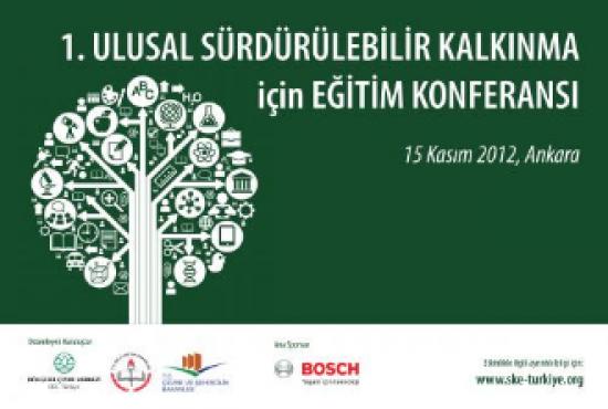 Birinci Ulusal Sürdürülebilir Kalkınma için Eğitim Konferansı gerçekleştirildi