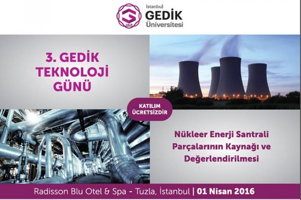 Gedik Üniversitesi'nde nükleer konuşulacak