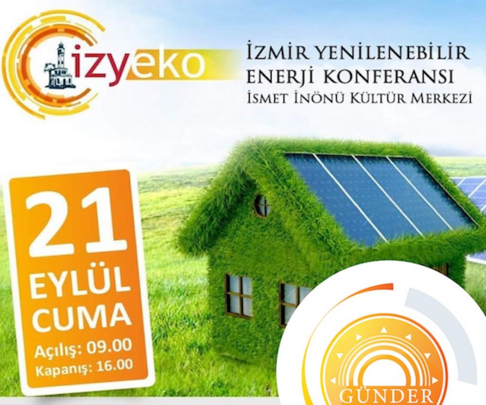 İzmir Yenilenebilir Enerji Konferansı gerçekleştirilecek