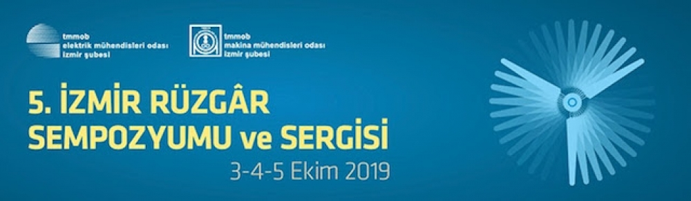 5. İzmir Rüzgâr Sempozyumu ve Sergisi için kayıtlar başladı