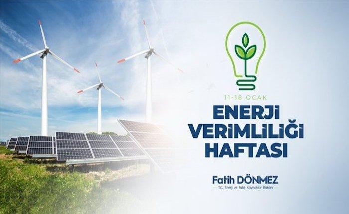 Enerji Bakanı'ndan Enerji Verimliliği Haftası mesajı