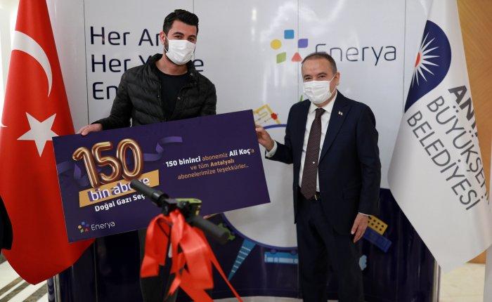 Antalya'da Enerya doğal gaz abonesi 150 bini aştı