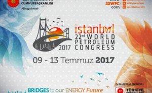22. Dünya Petrol Kongresi başladı