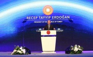 Erdoğan: TANAP ile enerjide çatışmayı değil işbirliğini ortaya koyduk