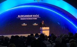 Vučić: TANAP önemli stratejik bir bağlantı oluşturacak
