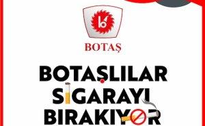 BOTAŞ'tan sigara bırakma kampanyası