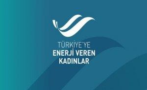 Türkiye'ye Enerji Veren Kadınlar Ödül Töreni ertelendi