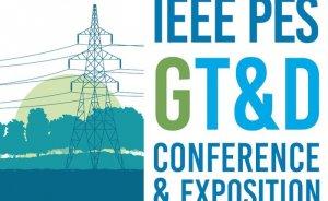 IEEE PES GT&D Uluslararası Konferans ve Fuarıİstanbul'da yapılacak