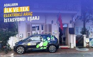 Eşarj Adalar'ın ilk elektrikli araç şarj istasyonunu kurdu
