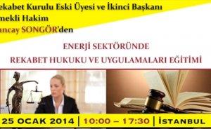 Enerji Sektörü'nde Rekabet Hukuku ve Uygulamaları Eğitimi