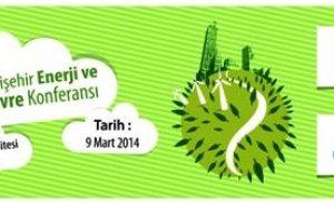 Enerji ve çevre Eskişehir'de buluşuyor