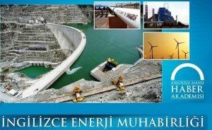 Anadolu Ajansı İngilizce enerji muhabirliği eğitimi başlatıyor