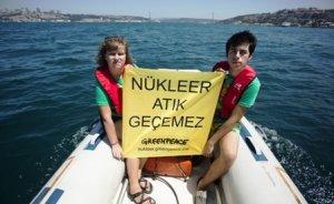 Greenpeace'den Boğazda nükleer atık eylemi